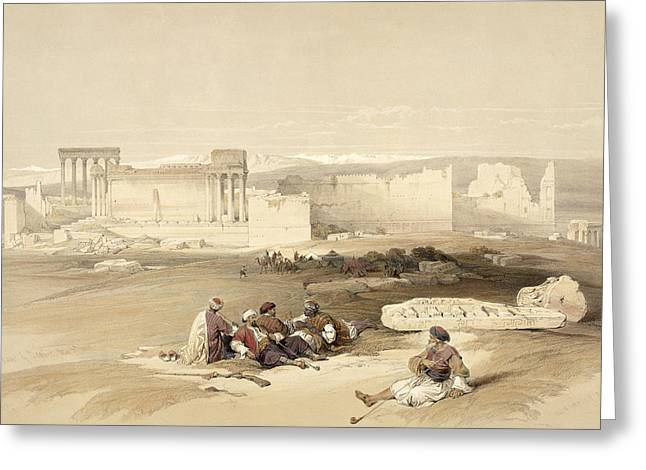 Bacchus Greeting Cards - Ruins Of Baalbec, May 5th 1839, Plate Greeting Card by David Roberts