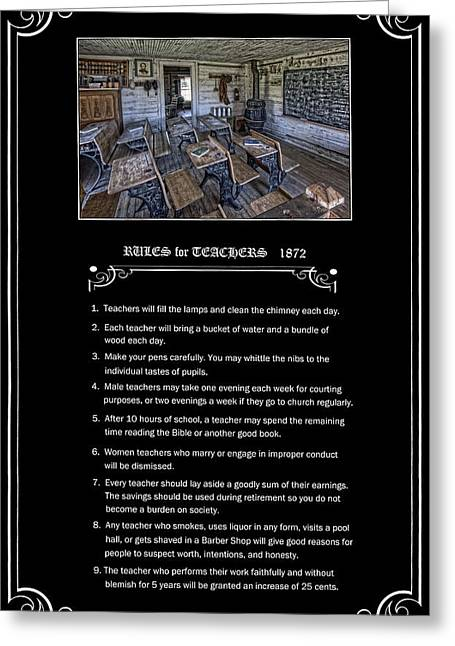 Old School Houses Greeting Cards - RULES for TEACHERS - 1872 - MONTANA TERRITORY Greeting Card by Daniel Hagerman