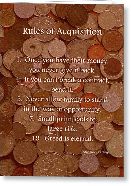 Money Quotes Greeting Cards - Rules of Acquisition - Part 1 Greeting Card by Anastasiya Malakhova