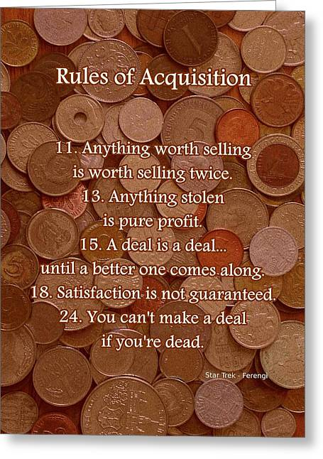Money Quotes Greeting Cards - Rules of Acquisition - Part 2 Greeting Card by Anastasiya Malakhova