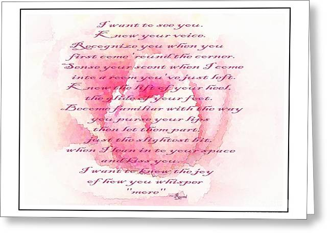 Barbara Griffin Greeting Cards - Rumi Quote - Roses - Love Greeting Card by Barbara Griffin