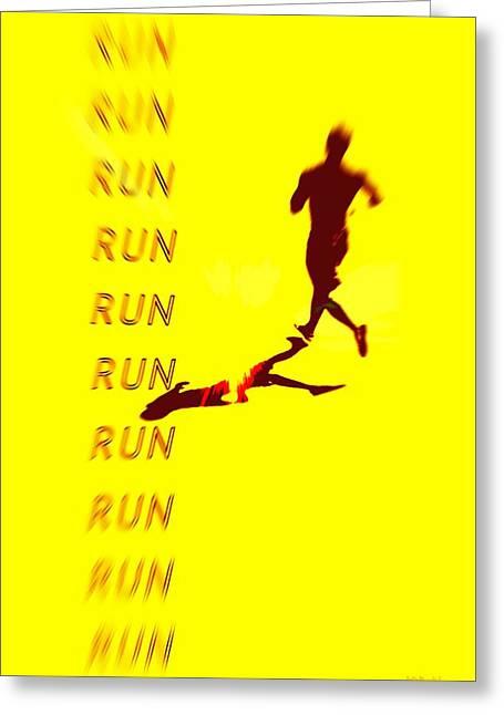 Runner Greeting Cards - Run Run Run Greeting Card by Brian D Meredith