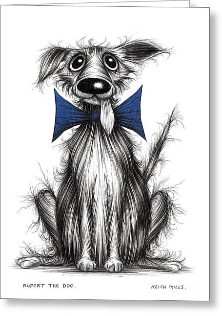 Posh Drawings Greeting Cards - Rupert the dog Greeting Card by Keith Mills