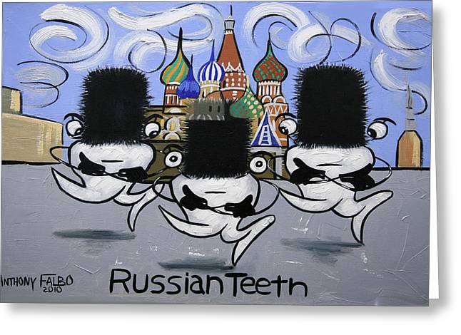 Russian Tooth Greeting Card by Anthony Falbo