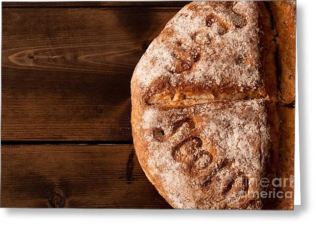 Sour Greeting Cards - Rustic bread close up Greeting Card by Simon Bratt Photography LRPS