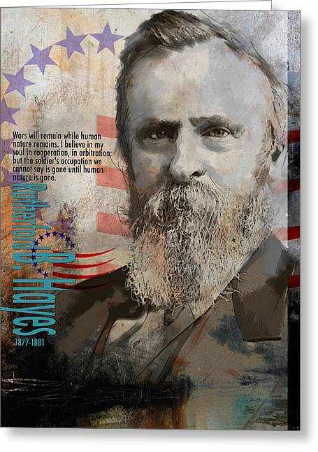 William Henry Harrison Greeting Cards - Rutherford B. Hayes Greeting Card by Corporate Art Task Force