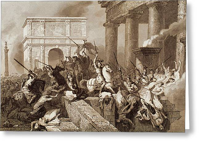 Engraving Greeting Cards - Sack Of Rome By The Visigoths Led By Alaric I In 410 Greeting Card by Bridgeman Images
