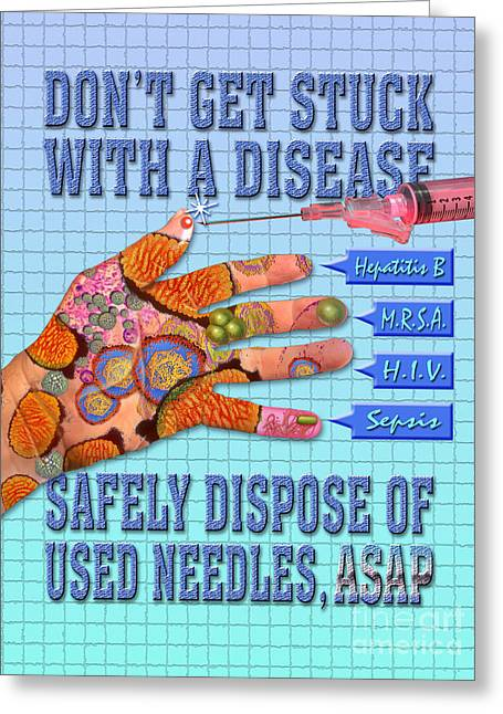 Unclean Greeting Cards - Safely Dispose Of Used Needles Greeting Card by Chris Bjornberg