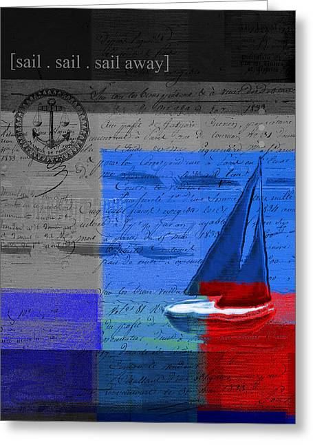 Sail Sail Sail Away - J179176137-01 Greeting Card by Variance Collections