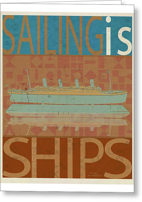 Sailing Is Titanic Model On Brown Greeting Card by Joost Hogervorst