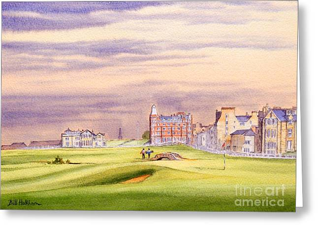 Clubhouse Greeting Cards - Saint Andrews Golf Course Scotland - 17Th Green Greeting Card by Bill Holkham