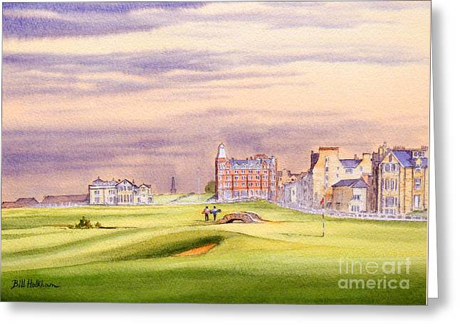 Professional Golf Greeting Cards - Saint Andrews Golf Course Scotland - 17Th Green Greeting Card by Bill Holkham