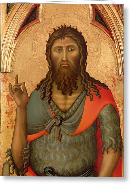 Religious work Paintings Greeting Cards - Saint John the Baptist Greeting Card by Luca di Tomme