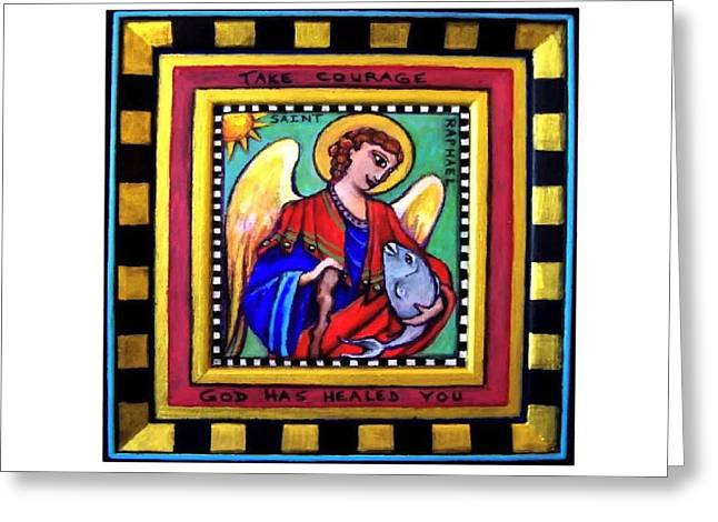 Archangel Drawings Greeting Cards - Saint Raphael the Archangel God Has Healed You Greeting Card by Dana Vacca