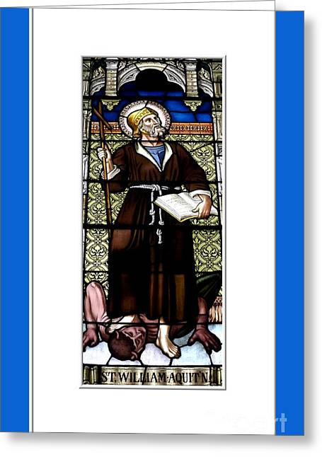 Santuci Greeting Cards - Saint William of Aquitaine Stained Glass Window Greeting Card by Rose Santuci-Sofranko