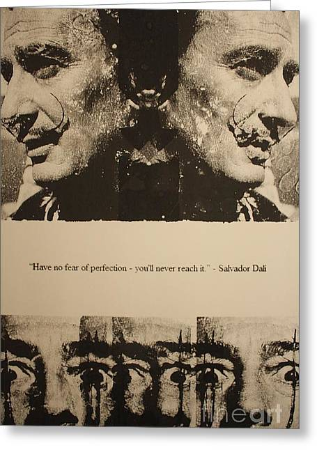Michael Kulick Mixed Media Greeting Cards - Salvador Dali quotation work Greeting Card by Michael Kulick