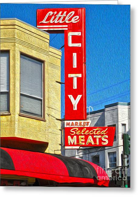 San Francisco - Little City Meats Greeting Card by Gregory Dyer