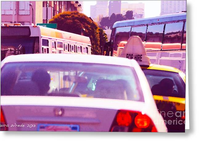 Laura Wrede Greeting Cards - San Francisco Traffic Jam Greeting Card by Artist and Photographer Laura Wrede