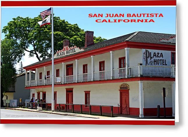 San Juan Bautista Greeting Cards - San Juan Bautista Hotel Greeting Card by Mike Moore FIAT LUX