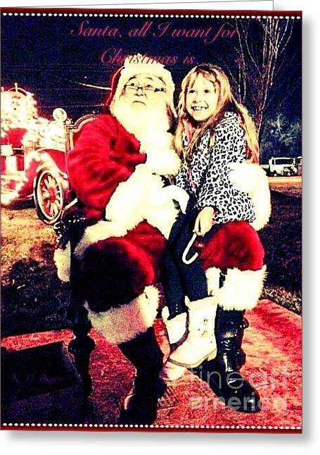 Little Girl On His Lap Greeting Cards - Santa All I Want for Christmas Is... Greeting Card by Kimberlee  Baxter