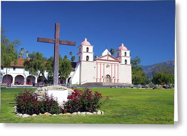 Santa Barbara Art Greeting Cards - Santa Barbara Mission and Cross Greeting Card by Barbara Snyder