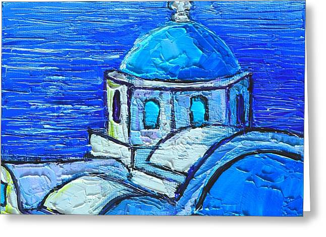 SANTORINI  BLUE Greeting Card by ANA MARIA EDULESCU