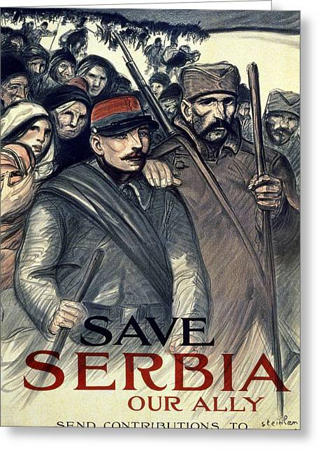 Eastern United States Greeting Cards - Save Serbia Our Ally Greeting Card by Theophile Alexandre Steinlen