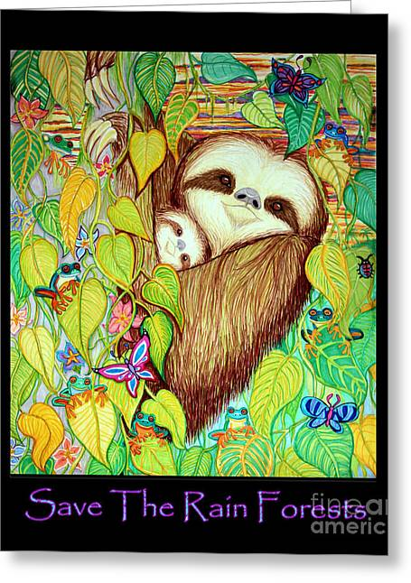 Sloth Greeting Cards - Save The Rain Forests Greeting Card by Nick Gustafson