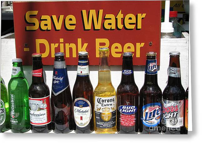 Best Sellers -  - Basement Greeting Cards - Save Water Drink Beer Greeting Card by Stacey May