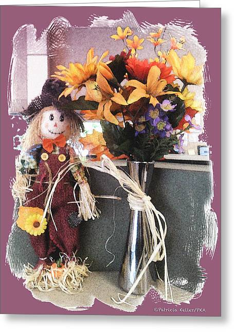 Patricia Keller Greeting Cards - Scarecrow And Company Greeting Card by Patricia Keller