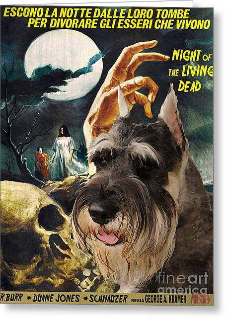 Schnauzer Art Greeting Cards - Schnauzer Art Canvas Print - Night of the Living Dead Movie Poster Greeting Card by Sandra Sij