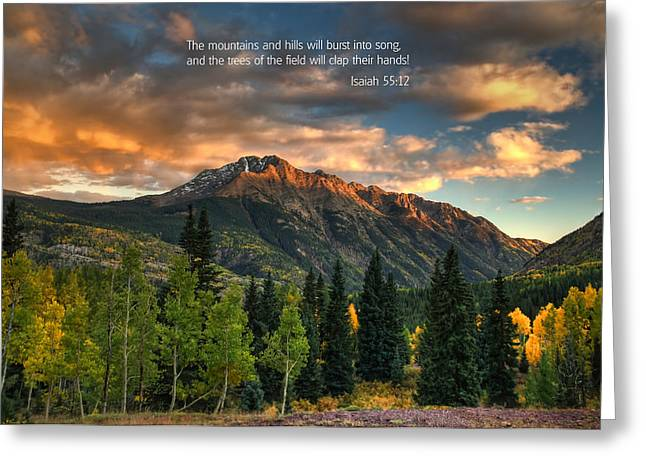 Scripture And Picture Isaiah 55 12 Greeting Card by Ken Smith