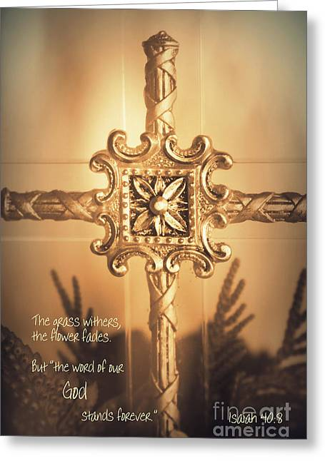Isaiah Digital Greeting Cards - Scripture Art - Isaiah 40 8 Greeting Card by Ella Kaye Dickey