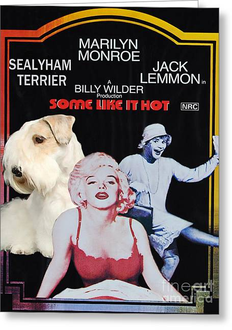 Some Like It Hot Greeting Cards - Sealyham Terrier Art Canvas Print - Some Like It Hot Movie Poster Greeting Card by Sandra Sij