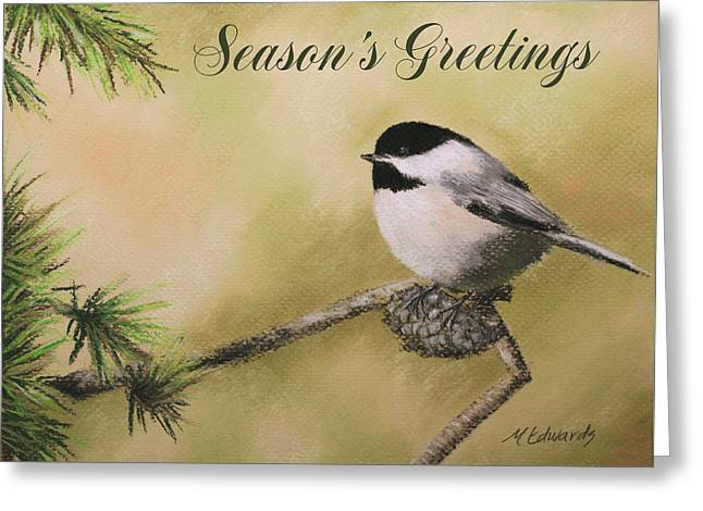 Pine Cones Pastels Greeting Cards - Seasons Greetings Chickadee Greeting Card by Marna Edwards Flavell
