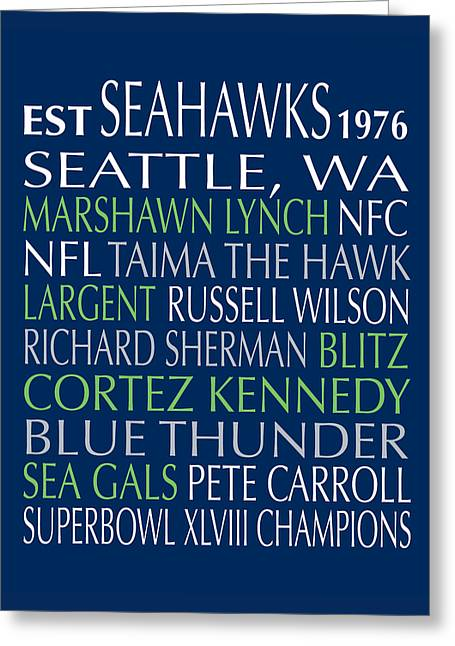 Seattle Framed Prints Greeting Cards - Seattle Seahawks Greeting Card by Jaime Friedman
