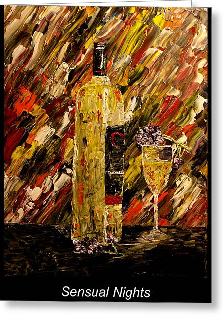 Wine Pouring Paintings Greeting Cards - Sensual Nights Named Greeting Card by Mark Moore