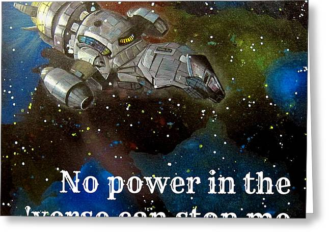Outerspace Paintings Greeting Cards - Serenity Firefly Quote Painting Greeting Card by Michelle Eshleman