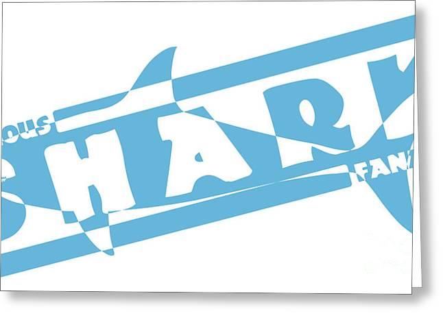 Fanatic Digital Greeting Cards - Serious shark fanatic Greeting Card by Shawn Hempel