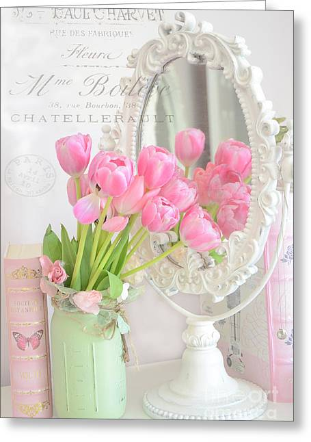Cottages Photographs Greeting Cards - Shabby Chic Tulips Reflection In Mirror - Dreamy Romantic Cottage Pink Tulips Floral Art Greeting Card by Kathy Fornal