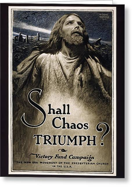 Doughboy Photographs Greeting Cards - Shall Chaos Triumph - W W 1 - 1919 Greeting Card by Daniel Hagerman