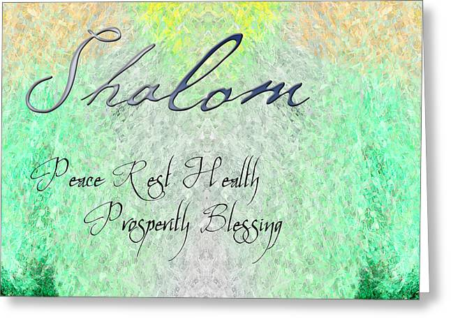 Pulsating Greeting Cards - Shalom - Peace Rest Health Prosperity Blessing Greeting Card by Christopher Gaston