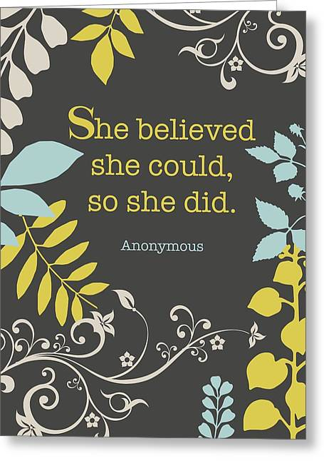Woman Gift Greeting Cards - She Believed Greeting Card by Cindy Greenbean