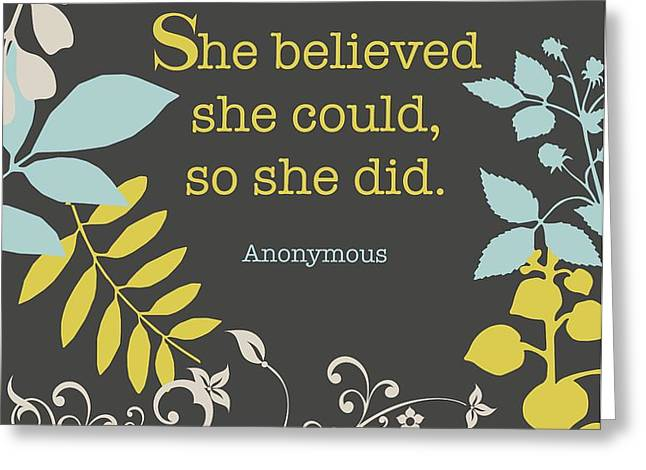 She Believed Greeting Card by Cindy Greenbean