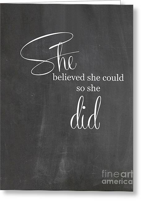 Recently Sold -  - Motivational Poster Greeting Cards - She believed she could so she did Greeting Card by Jennifer Mecca