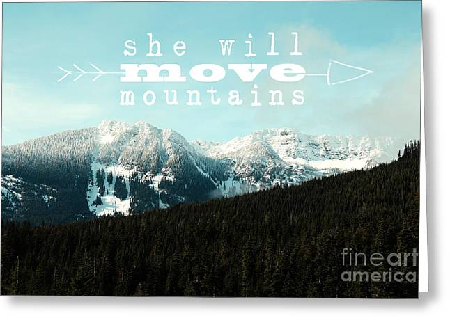 Beautiful Scenery Greeting Cards - She Will Move Mountains Greeting Card by Sylvia Cook