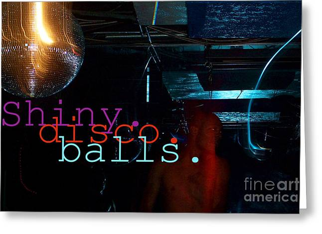 Shiny Disco Balls Greeting Card by Corey Garcia
