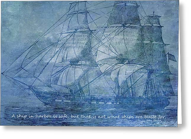 Water Vessels Mixed Media Greeting Cards - Ship 2 With Quote Greeting Card by Angelina Vick