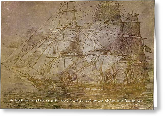 Water Vessels Mixed Media Greeting Cards - Ship 3 With Quote Greeting Card by Angelina Vick
