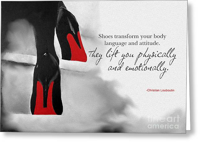 Language Greeting Cards - Shoes Transform You Greeting Card by Rebecca Jenkins